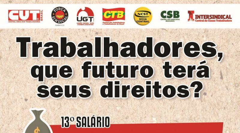 Centrais sindicais alertam: vote em quem tem compromisso com os  trabalhadores