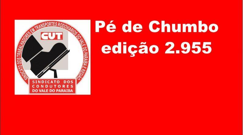 Pé de Chumbo edição 2.955 (Eleições Sindicais)