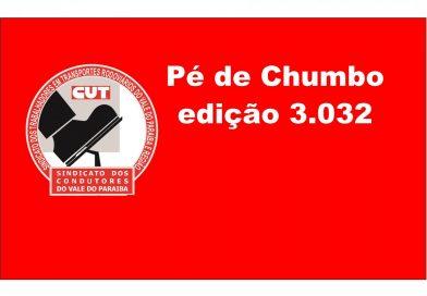 Pé de Chumbo edição 3.032 (Carta Aberta à Categoria e População em Geral)